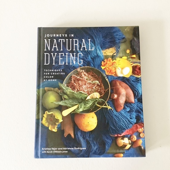 Journey to Natural Dyeing Fibers Textiles Home NEW